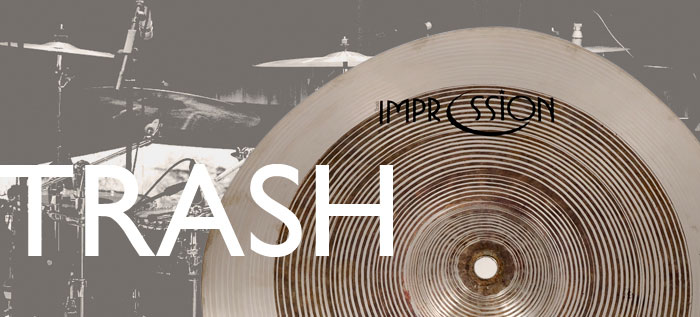 Impression Cymbals Trash Series